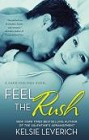 Feel the Rush (paperback)