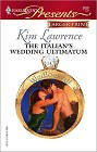 Italian's Wedding Ultimatum, The (Large Print)
