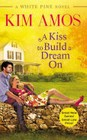 Kiss to Build a Dream On, A