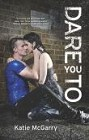 Dare You To (hardcover)