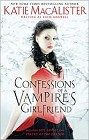 Confessions of a Vampire's Girlfriend (anthology)