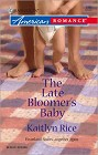 Late Bloomer's Baby, The