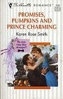 Promises, Pumpkins and Prince Charming