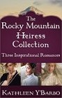 Rocky Mountain Heiress Collection, The (anthology--ebook)