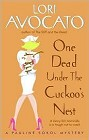 One Dead Under the Cuckoo's Nest
