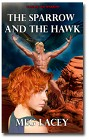 Sparrow and The Hawk, The