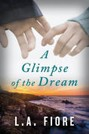 Glimpse of the Dream, A