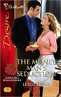 Money Man's Seduction, The