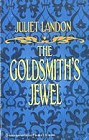 Goldsmith's Jewel, The
