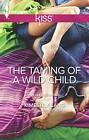 Taming of a Wild Child, The