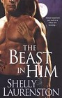 Beast in Him, The