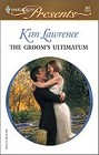 Groom's Ultimatum, The