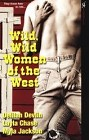 Wild WIld Women of the West