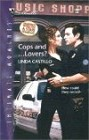 Cops and Lovers?