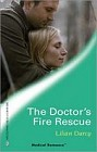 Doctor's Fire Rescue, the