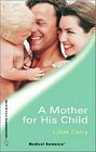 Mother for his Child, A