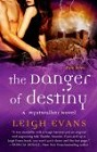Danger of Destiny, The