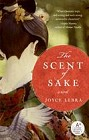 Scent of Sake, The