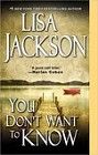 You Don't Want to Know (paperback)