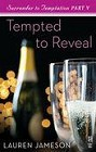 Tempted to Reveal (ebook)