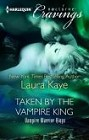 Taken by the Vampire King (ebook novella)