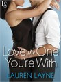 Love the One You're With (ebook)