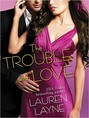 Trouble with Love, The (ebook)