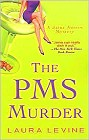 PMS Murder, The