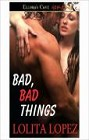 Bad, Bad Things (ebook)