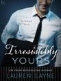 Irresistibly Yours (ebook)