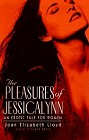 Pleasures of Jessicalynn, The