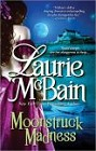 Moonstruck Madness (reprint)