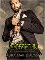 Stepping Over the Line (ebook)