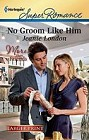 No Groom Like Him  (large print)