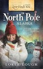 Love Finds You in the North Pole, Alaska (reissue)