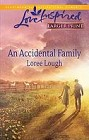 Accidental Family, An  (large print)