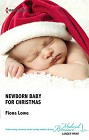 Newborn Baby for Christmas  (US)