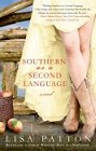 Southern is a Second Language (paperback)