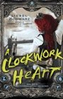 Clockwork Heart, A