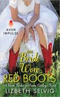 Bride Wore Red Boots, The