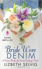 Bride Wore Denim, The