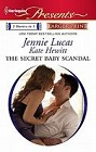 Secret Baby Scandal, The  (large print)