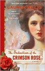 Seduction of the Crimson Rose, The