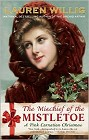 Mischief of the Mistletoe, The (paperback)