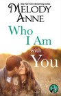 Who I Am With You (ebook)