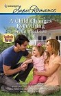 Child Changes Everything, A