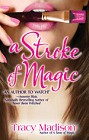 Stroke of Magic, A
