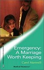 Emergency: A Marriage Worth Keeping