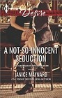 Not-So-Innocent Seduction, A