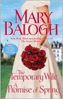 Temporary Wife, The/ Promise of Spring, A (anthology)